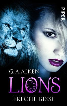 lions freche bisse von g a aiken bei lovelybooks fantasy. Black Bedroom Furniture Sets. Home Design Ideas
