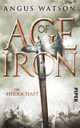 Age of Iron - Die Herrschaft