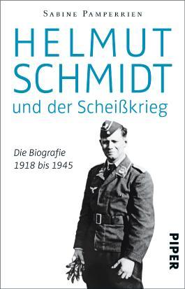 Helmut Schmidt und der Scheißkrieg