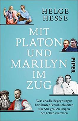 Mit Platon und Marilyn im Zug