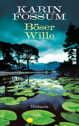 Böser Wille: Roman (Konrad Sejer 9)