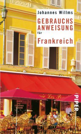 Gebrauchsanweisung für Frankreich (Piper Taschenbuch)