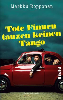Tote Finnen tanzen keinen Tango