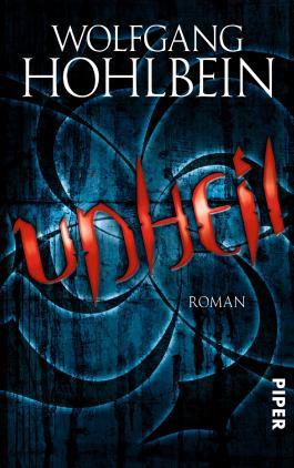 Unheil: Roman