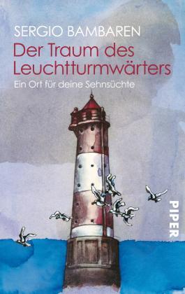 Der Traum des Leuchtturmwärters: Ein Ort für deine Sehnsüchte