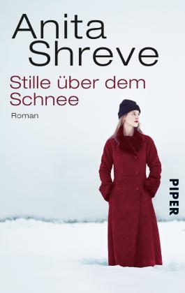 Stille über dem Schnee: Roman