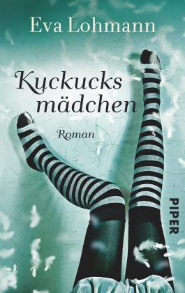 Kuckucksmädchen: Roman