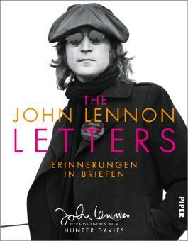 The John Lennon Letters: Erinnerungen in Briefen