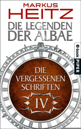 Die Vergessenen Schriften 4: Die Legenden der Albae