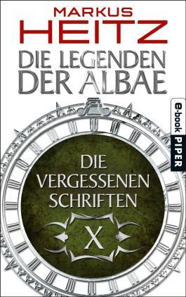Die Vergessenen Schriften 10: Die Legenden der Albae