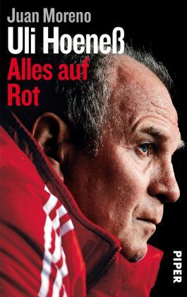 Uli Hoeneß: Alles auf Rot