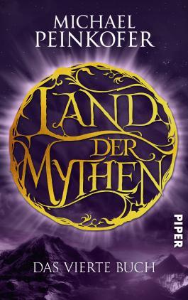 Land der Mythen - Das vierte Buch