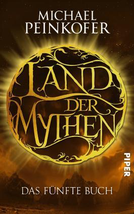 Land der Mythen - Das fünfte Buch
