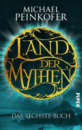 Land der Mythen - Das sechste Buch
