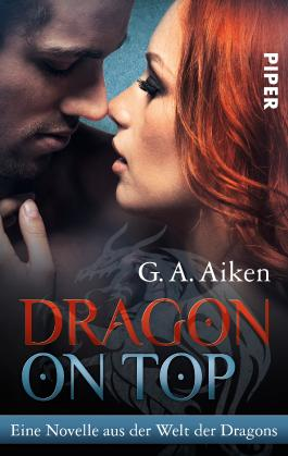 Dragon on Top: Eine Novelle aus der Welt der Dragons