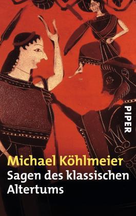 Sagen Des Klassischen Altertums Von Michael Köhlmeier Bei
