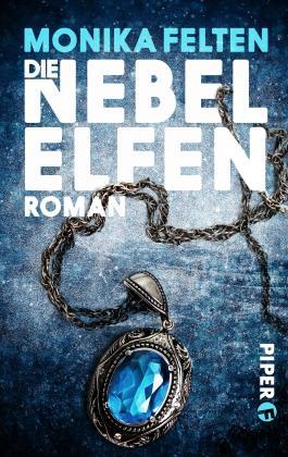 Die Nebelelfen: Ein Roman aus der Welt der Saga von Thale