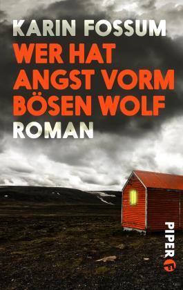 Wer hat Angst vorm bösen Wolf: Roman