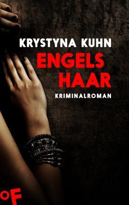Engelshaar: Kriminalroman