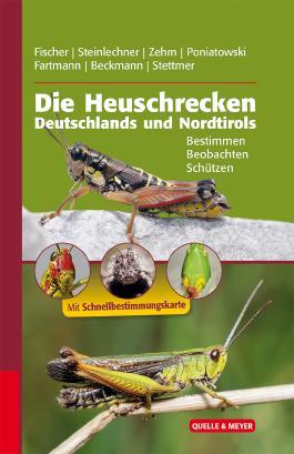 Die Heuschrecken Deutschlands und Nordtirols