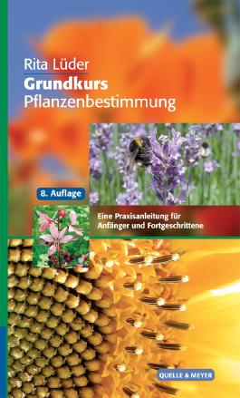 Grundkurs Pflanzenbestimmung