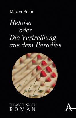 Heloisa oder Die Vertreibung aus dem Paradies