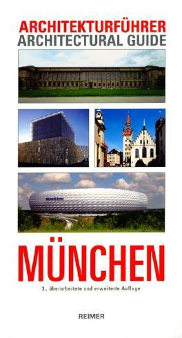 Architekturfuhrer Munchen / Architectural Guide to Munich