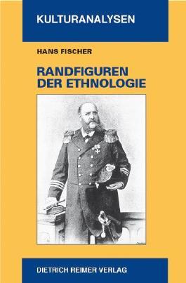 Randfiguren der Ethnologie
