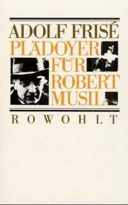 Plädoyer für Robert Musil