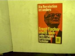 Freimut Duve: Die Revolution ist anders - Ernst Fischer stellt sich zehn Fragen kritischer Schüler