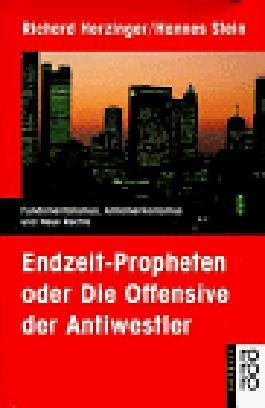 Endzeit-Propheten oder Die Offensive der Antiwestler