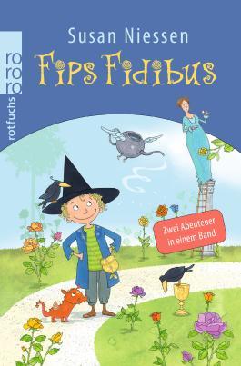 Fips Fidibus - Zwei Abenteuer in einem Band