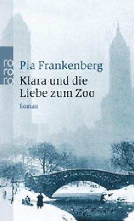 Klara und die Liebe zum Zoo