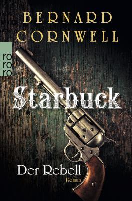 Starbuck - Der Rebell
