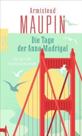 Die Tage der Anna Madrigal