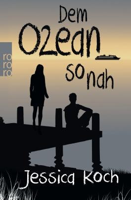 Dem Ozean so nah