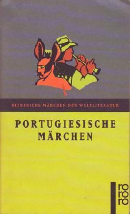 Portugiesische Märchen. ( Diederichs Märchen der Weltliteratur).
