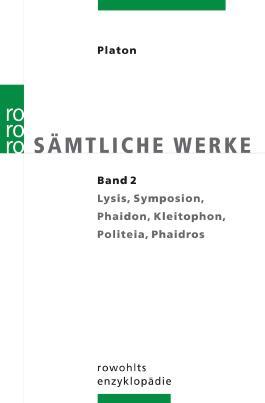 Sämtliche Werke, hrsg. von Ursula Wolf. Band 2