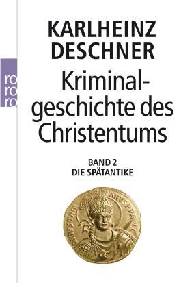 Kriminalgeschichte des Christentums 2