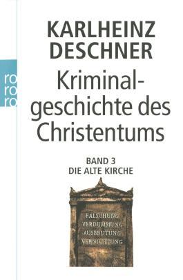 Kriminalgeschichte des Christentums 3