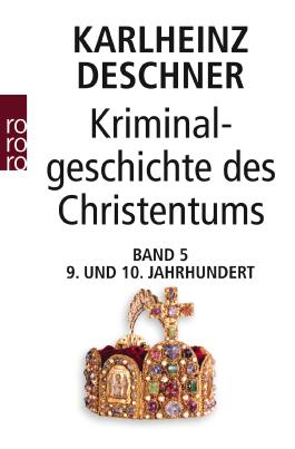 Kriminalgeschichte des Christentums 5