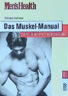 Men's Health: Das Muskel-Manual