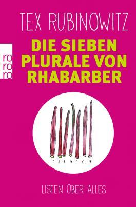 Die sieben Plurale von Rhabarber