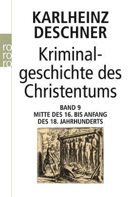 Kriminalgeschichte des Christentums 9