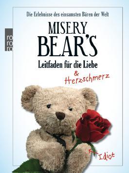 Misery Bear's Leitfaden für die Liebe