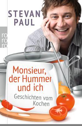 Monsieur, der Hummer und ich