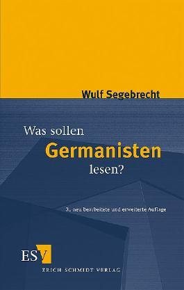 Was sollen Germanisten lesen?