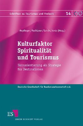 Kulturfaktor Spiritualität und Tourismus