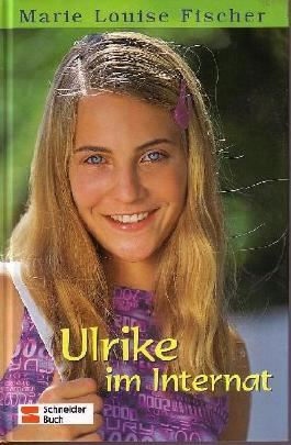 Ulrike im Internat