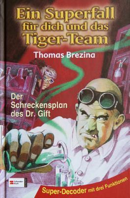 Tiger-Team Superfall, Band 01